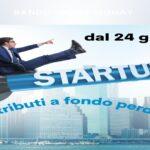 Come si contribuisce a fondo perduto alla crescita delle startup innovative dal 24 giugno